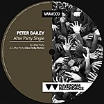 Peter Bailey After Party Single