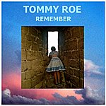 Tommy Roe Remember