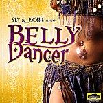 Sly & Robbie Belly Dancer Remix - Single