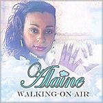 Alaine Walking On Air - Single