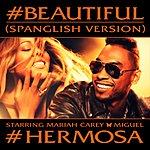 Mariah Carey #beautiful (#hermosa – Spanglish Version)