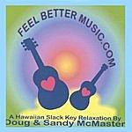 Doug & Sandy McMaster Feel Better Music