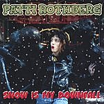 Patti Rothberg Snow Is My Downfall-Ep