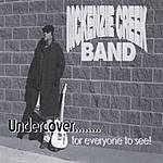 McKenzie Creek Band Undercover....For Everyone To See!