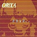 Orixa 2012e.D