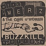 Mike Merz Buzzkill Nation