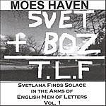 Moes Haven Svetlana Finds Solace In The Arms Of English Men Of Letters Vol. 1