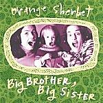 Orange Sherbet Big Brother, Big Sister