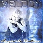 Melody Tangled In Brillance