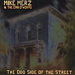 Mike Merz The Odd Side Of The Street