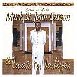Mark St. John Carson Concert For Worshippers 1