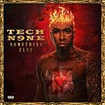 Tech N9ne Something Else (All Access Edition)