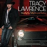 Tracy Lawrence Headlights, Taillights And Radios