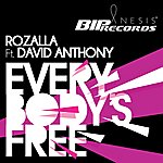 Rozalla Everybody's Free (Featuring David Anthony)