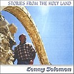 Lenny Solomon Stories From The Holy Land