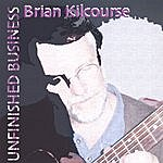 Brian Kilcourse Unfinished Business