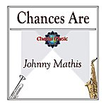 Johnny Mathis Chances Are