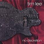 Tim Lee No Discretion