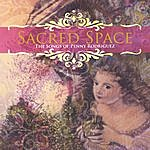 Penny Rodriguez Sacred Space - The Songs Of Penny Rodriguez