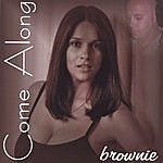 Brownie Come Along (Single Cd)