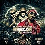 Preach Last Man Standing (Feat. Dj Smallz & Dj Strong)
