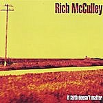 Rich McCulley If Faith Doesn't Matter