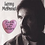 Lenny McDaniel Faith Is In The Heart