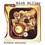 Rick Miller Kitchen Sessions