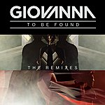 Giovanna To Be Found (The Remixes)