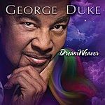 George Duke Dreamweaver