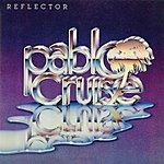 Pablo Cruise Reflector