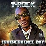 T-Rock Independence Day (Parental Advisory)