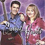 Crossed Hearts Crossed Hearts