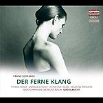 Gerd Albrecht Schreker: Der Ferne Klang