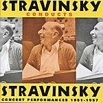 Igor Stravinsky Stravinsky Conducts Stravinsky (1951-1957)