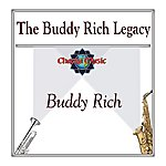 Buddy Rich The Buddy Rich Legacy