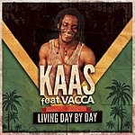 Kaas Living Day By Day (Feat. Vacca)