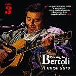 Pierangelo Bertoli A Muso Duro, Vol. 3
