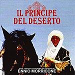 Ennio Morricone Il Principe Del Deserto (Original Soundtrack From The Television Movie)