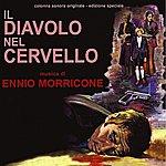 Ennio Morricone Il Diavolo Nel Cervello (Original Motion Picture Soundtrack)