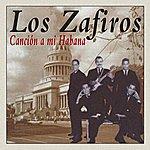 Los Zafiros Cancion A Mi Habana