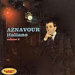 Charles Aznavour Aznavour Italiano, Vol. 2