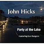 John Hicks Party At The Lake (Feat. Lee Burgess)