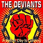 The Deviants A Better Day Is Coming