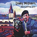 Lenny McDaniel Unconditional Love