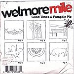 Welmore Mile Good Times & Pumpkin Pie