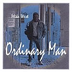 Mike West Ordinary Man