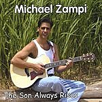Michael Zampi The Son Always Rises