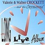 Valerie & Walter Crockett Long Live Album