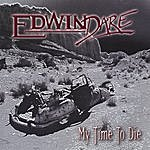 Edwin Dare My Time To Die
